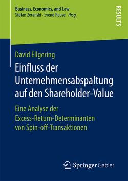 Einfluss der Unternehmensabspaltung auf den Shareholder-Value von Ellgering,  David