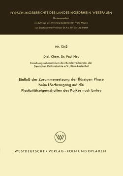 Einfluß der Zusammensetzung der flüssigen Phase beim Löschvorgang auf die Plastizitätseigenschaften des Kalkes nach Emley von Ney,  Paul