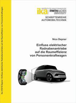 Einfluss elektrischer Radnabenantriebe auf die Raumeffizienz von Personenkraftwagen von Depner,  Nico Kurt