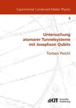Einfluss mechanischer Deformation auf atomare Tunnelsysteme – untersucht mit Josephson Phasen-Qubits von Peichl,  Torben