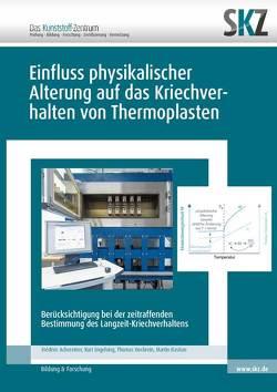 Einfluss physikalischer Alterung auf das Kriechverhalten von Thermoplasten