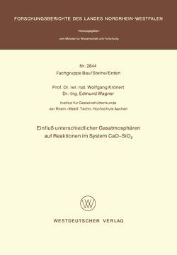 Einfluß unterschiedlicher Gasatmosphären auf Reaktionen im System CaO-SiO2 von Krönert,  Wolfgang