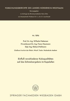 Einfluß verschiedener Koksqualitäten auf das Schmelzergebnis im Kupolofen von Patterson,  Wilhelm