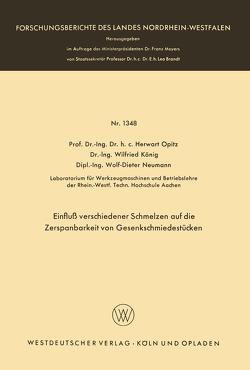 Einfluß verschiedener Schmelzen auf die Zerspanbarkeit von Gesenkschmiedestücken von Opitz,  Herwart