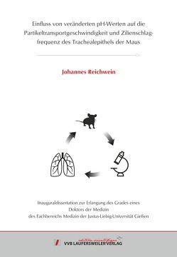 Einfluss von veränderten pH-Werten auf die Partikeltransportgeschwindigkeit und Zilienschlagfrequenz des Trachealepithels der Maus von Reichwein,  Johannes