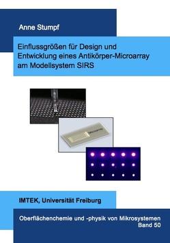 Einflussgrößen für Design und Entwicklung eines Antikörper-Microarray am Modellsystem SIRS von Stumpf,  Anne