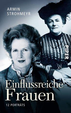 Einflussreiche Frauen von Strohmeyr,  Armin