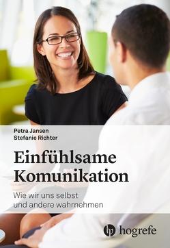 Einfühlsame Kommunikation von Jansen,  Petra, Richter,  Stefanie