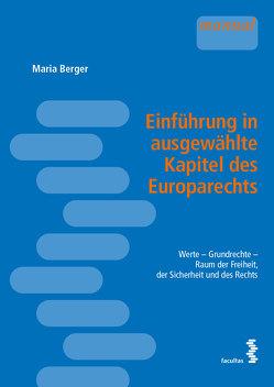 Einführung in ausgewählte Kapitel des Europarechts von Berger,  Maria