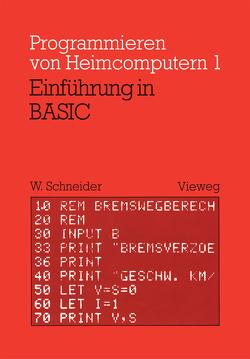 Einführung in BASIC von Schneider,  Wolfgang