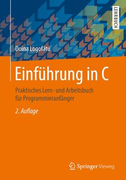 Einführung in C von Logofătu,  Doina