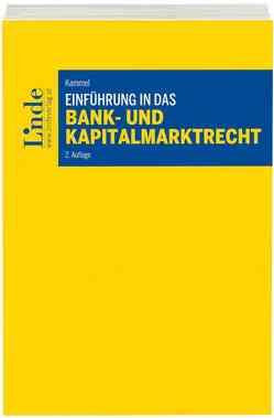 Einführung in das Bank- und Kapitalmarktrecht von Kammel,  Armin