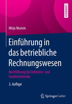 Einführung in das betriebliche Rechnungswesen von Mumm,  Mirja