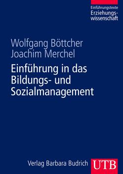 Einführung in das Bildungs- und Sozialmanagement von Boettcher,  Wolfgang, Merchel,  Joachim