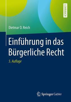 Einführung in das Bürgerliche Recht von Reich,  Dietmar O.
