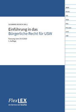 Einführung in das Bürgerliche Recht für USW von Kissich,  Susanne