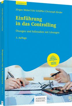 Einführung in das Controlling von Binder,  Christoph, Schäffer,  Utz, Weber,  Juergen