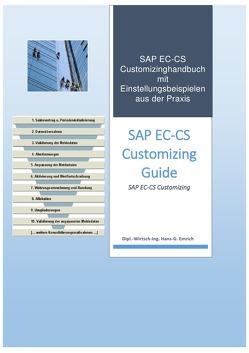 Einführung in das Customizing des Konsolidierungstools SAP EC-CS von Emrich,  Hans-Georg