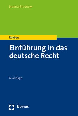 Einführung in das deutsche Recht von Robbers,  Gerhard
