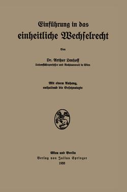 Einführung in das einheitliche Wechselrecht von Lenhoff,  Arthur