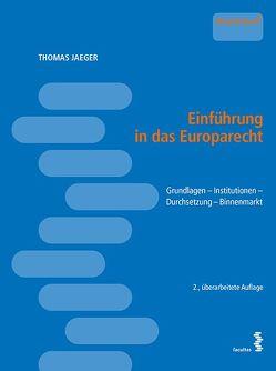 Einführung in das Europarecht von Jaeger,  Thomas