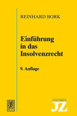 Einführung in das Insolvenzrecht von Bork,  Reinhard