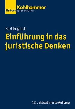 Einführung in das juristische Denken von Engisch,  Karl