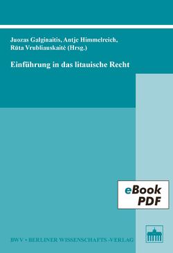 Einführung in das litauische Recht von Galginaitis,  Juozas, Himmelreich,  Antje, Vrubliauskaité,  Ruta