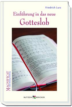Einführung in das neue Gotteslob von Lurz,  Friedrich