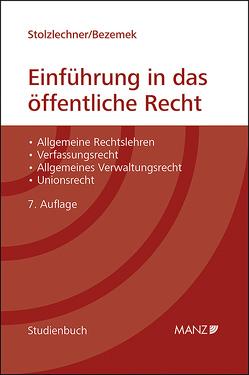 Einführung in das öffentliche Recht von Bezemek,  Christoph, Stolzlechner,  Harald