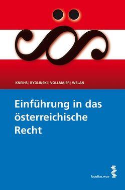 Einführung in das österreichische Recht von Bydlinski,  Peter, Kneihs,  Benjamin, Vollmaier,  Peter, Welan,  Manfried