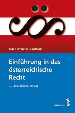 Einführung in das österreichische Recht von Bydlinski,  Peter, Kneihs,  Benjamin, Vollmaier,  Peter