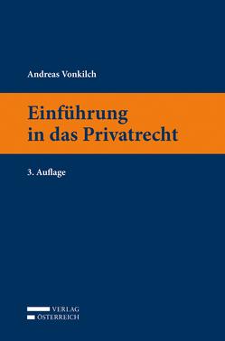 Einführung in das Privatrecht von Vonkilch,  Andreas