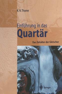 Einführung in das Quartär von Thome,  Karl N