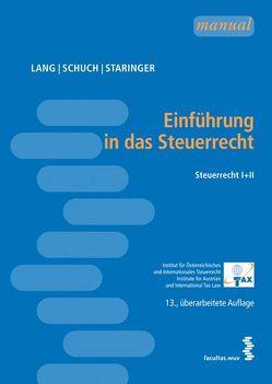 Einführung in das Steuerrecht von Lang,  Michael, Schuch,  Josef, Staringer,  Claus