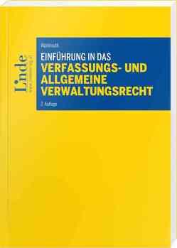 Einführung in das Verfassungs- und allgemeine Verwaltungsrecht von Wohlmuth,  Dieter