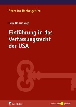 Einführung in das Verfassungsrecht der USA von Beaucamp,  Guy