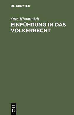Einführung in das Völkerrecht von Kimminich,  Otto