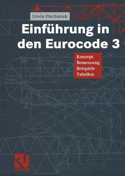 Einführung in den Eurocode 3 von Piechatzek,  Erwin