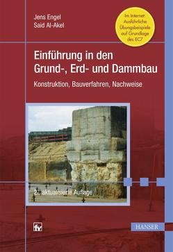 Einführung in den Grund-, Erd- und Dammbau von Al-Akel,  Said, Engel,  Jens