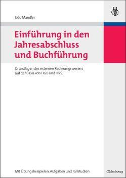 Einführung in den Jahresabschluss und Buchführung von Mandler,  Udo