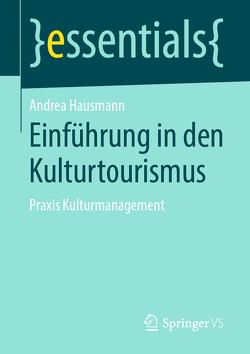Einführung in den Kulturtourismus von Hausmann,  Andrea
