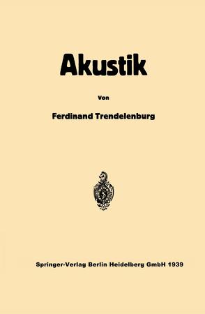 Einführung in die Akustik von Trendelenburg,  Ferdinand