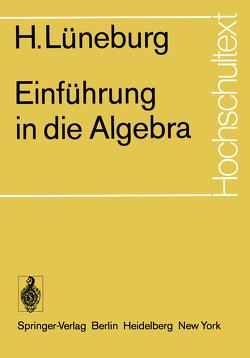 Einführung in die Algebra von Lüneburg,  H.