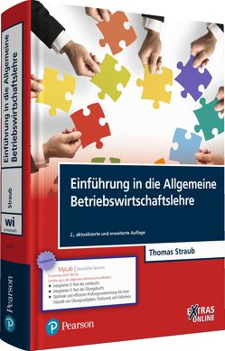 Einführung in die Allgemeine Betriebswirtschaftslehre von Straub,  Thomas