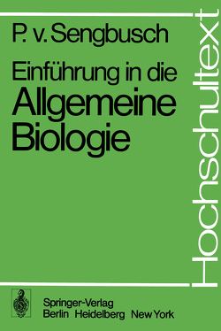 Einführung in die Allgemeine Biologie von Sengbusch,  P.v.