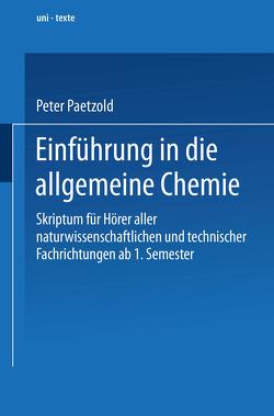 Einführung in die allgemeine Chemie von Paetzold,  Peter
