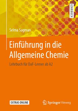 Einführung in die Allgemeine Chemie von Sagman,  Selma