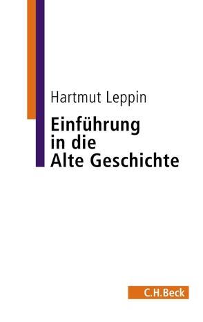 Einführung in die Alte Geschichte von Leppin,  Hartmut