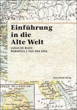 Einführung in die Alte Welt von de Blois,  Lukas, Spek,  R. J. van der, Vervelde,  A., Wiesehöfer,  Josef